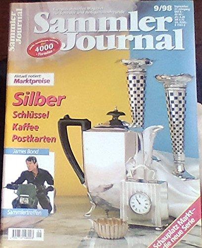 Sammler Journal 9/98 - Silber, Schüssel, Kaffee, Postkarten, James Bond - Sammlertreffen