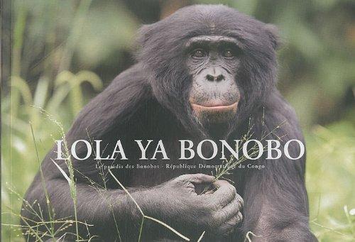 Lola ya bonobo : Le paradis des bonobos - République Démocratique du Congo