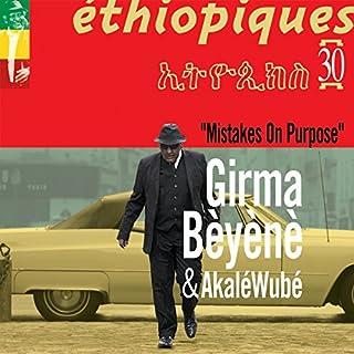 Mistakes on Purpose (Ethiopiques 30)