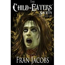 The Child-Eaters' Society and Other Stories