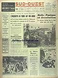 Telecharger Livres SUD OUEST No 7276 du 17 01 1968 SICILE PANIQUE ET DESOLATION WILSON A ANNONCE LES MESURES D AUSTERITE L ANGLETERRE SE REPLIE SUR ELLE MEME SUPPRESSION DE LA COUVERTURE OR DU DOLLAR LA DECISION DE JOHNSON EDGAR FAURE VA DEMANDER UNE PROTECTION ACCRUE DU MARCHE BOVIN DES 6 LA MOME MOINEAU BENITEZ REIXACH EST DANS LE COMA (PDF,EPUB,MOBI) gratuits en Francaise
