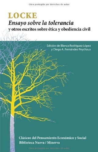 Ensayo sobre la tolerancia: y otros escritos sobre ética y obediencia civil (Clásicos del pensamiento económico y social)