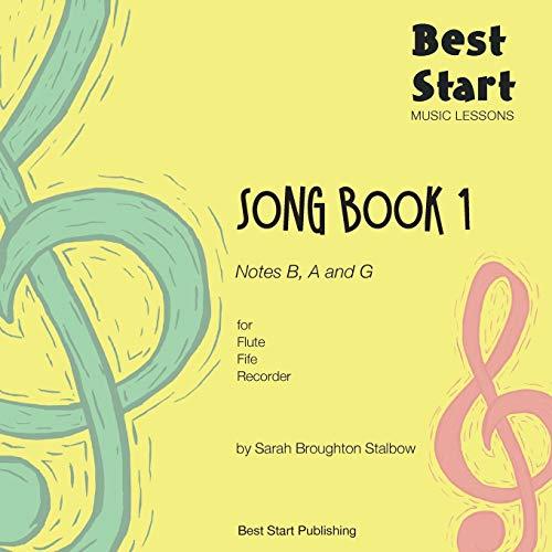 Best Start Music Lessons: Song Book 1, for Flute, Fife, Recorder