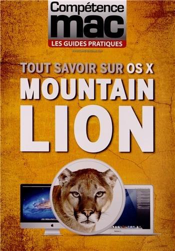 Tout savoir sur OS X MOUNTAIN LION par Audrey COULEAU