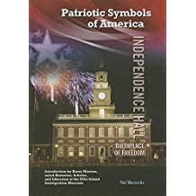 Independence Hall: Birthplace of Freedom (Patriotic Symbols of America) by Hal Marcovitz (2014-09-06)