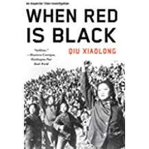 When Red Is Black (An Inspector Chen Investigation)