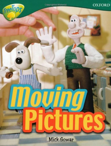Oxford Reading Tree: Level 12A: TreeTops More Non-Fiction: Moving Pictures