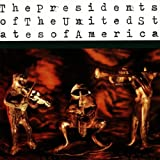 Songtexte von The Presidents of the United States of America - The Presidents of the United States of America
