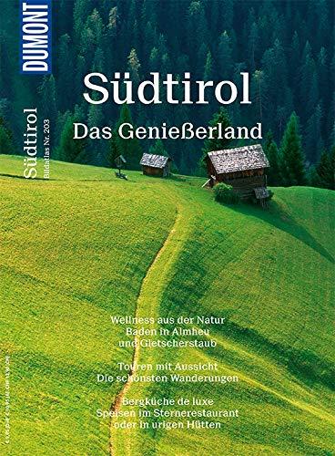 DuMont Bildatlas 203 Südtirol: Das Genießerland