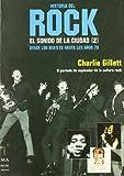 Historia Del Rock - El Sonido De La Ciudad (2) (Musica Ma Non Troppo)