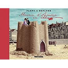 PlonketReplonk - Mourir d'amour en été