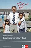Greetings from Bury Park: Schulausgabe für das Niveau B2, ab dem 6. Lernjahr. Ungekürzter englischer Originaltext mit Annotationen (Klett English Editions)