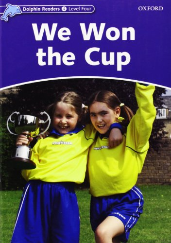 Dolphin Readers 4. We Won the Cup