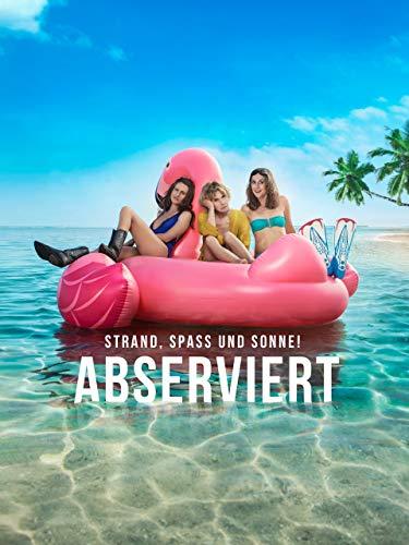Abserviert - Strand, Spass und Sonne! -