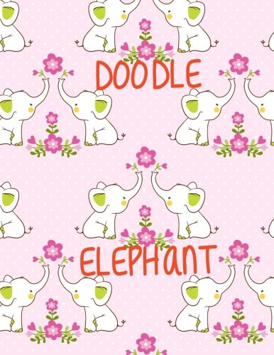 doodle-elephant-85-x-11-120-unlined-blank-pages-for-unguided-doodling-drawing-sketching-writing