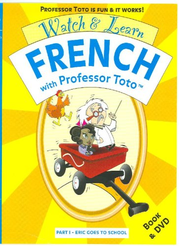 Watch & Learn French With Professor Toto: Eric goes to School par  Francois Thibaut