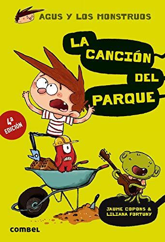 La canción del parque (Agus y los monstruos) por Jaume Copons Ramon