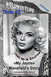 My Jayne Mansfield's Story - Tome #2