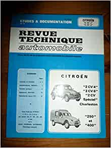 revue technique automobile citroen 2cv4 2cv6 2cv sp cial charleston 250 et 400. Black Bedroom Furniture Sets. Home Design Ideas
