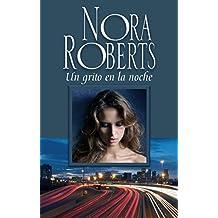 Un grito en la noche (Nora Roberts)