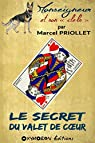 Le secret du Valet de coeur par Priollet