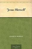 'Jesus Himself' (English Edition)