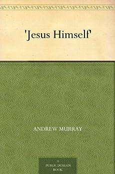 'Jesus Himself' (English Edition) von [Murray, Andrew]