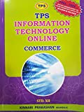 TPS Information Technology Online (Commerce) for Std. 12th