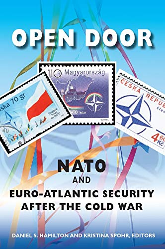 Open Door: NATO and Euro-Atlantic Security After the Cold War