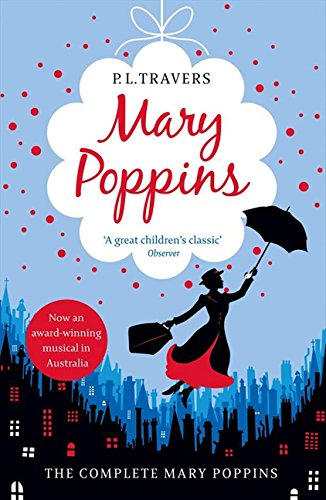 Mary Poppins - The Complete Collection: Mary Poppins - Mary Poppins in Cherry Lane - Mary Poppins and the House Next Door - Mary Poppins Opens the ... Poppins in the Park - Mary Poppins Comes Back - Cherry Classic Collection