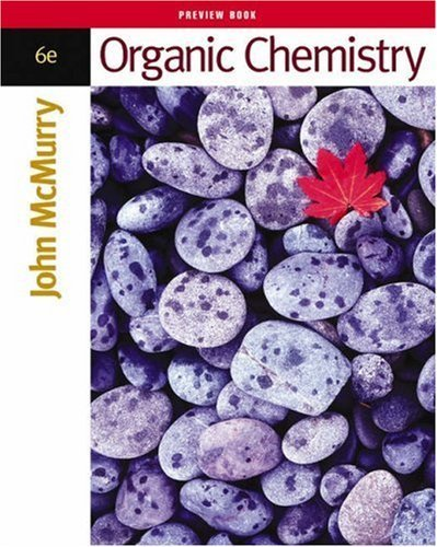Organic Chemistry (with InfoTrac Printed Access Card) 6th edition by McMurry, John E. (2003) Hardcover PDF Books