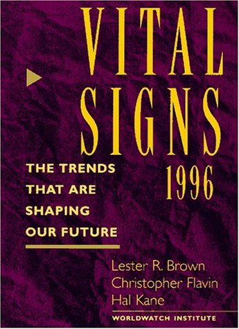 vital-signs-1996-the-trends-that-are-shaping-our-future