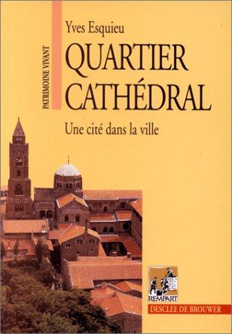 Quartier cathédral