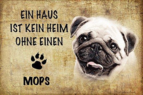 Schatzmix Ein Haus ist Kein Heim ohne Einen Mops Hund blechschild