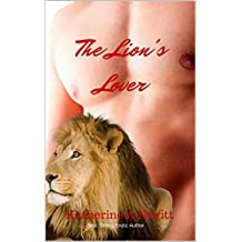 The Lion's Lover: Paranormal Lion Shifter Erotic Short Story