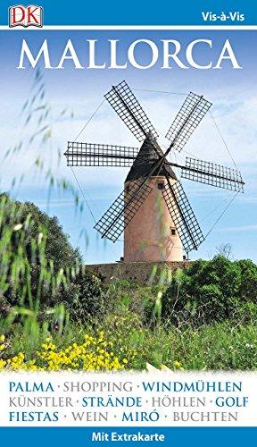 Vis-à-Vis Reiseführer Mallorca: mit Extra-Karte und Mini-Kochbuch zum Herausnehmen