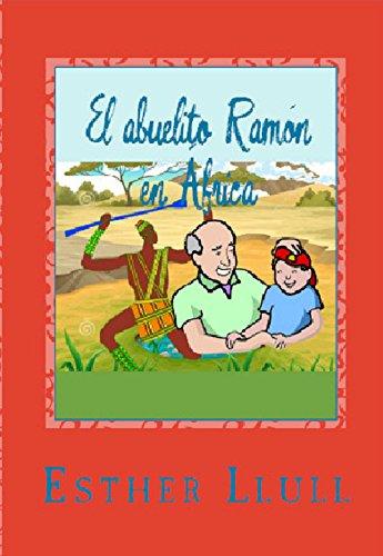 El abuelito Ramón en África por Esther Llull