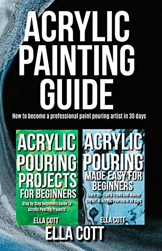 Cup Craft Kit (ACRYLIC PAINTING GUIDE: How to Become A Professional Acrylic Paint Pouring Artist in 30 Days (Acrylic pouring  Book 3) (English Edition))