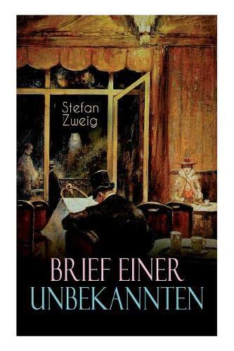 Brief einer Unbekannten por Stefan Zweig