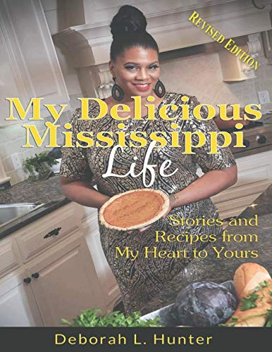 My Delicious Mississippi Life - Comfort Southern Living Food