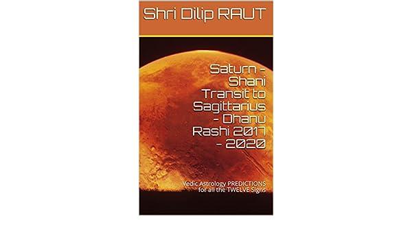 Saturn - Shani Transit to Sagittarius - Dhanu Rashi 2017