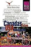 Canadas Osten / USA Nordosten - Reisen zwischen Atlantik und Grossen Seen - Petrima Thomas, Eyke Berghahn, Hans R Grundmann