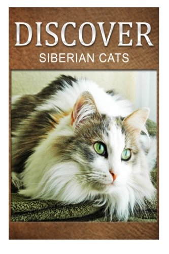 Siberian Cats - Discover: Early reader's wildlife photography book