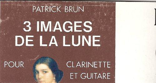 3 images de la lune : Pour clarinette et guitare (Collection d'oeuvres commentées)