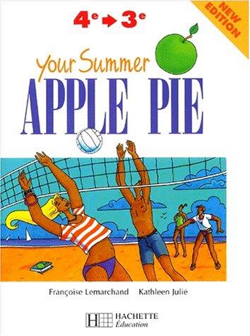 Your Summer Apple Pie, de la 4e à la 3e. Nouvelle édition 1999