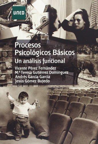 Procesos Psicológicos Básicos (Un Análisis Funciónal) (GRADO) por Vicente Jesús PÉREZ FERNÁNDEZ