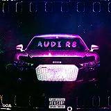 Audi R8 (feat. Yugioh24k) [Explicit]