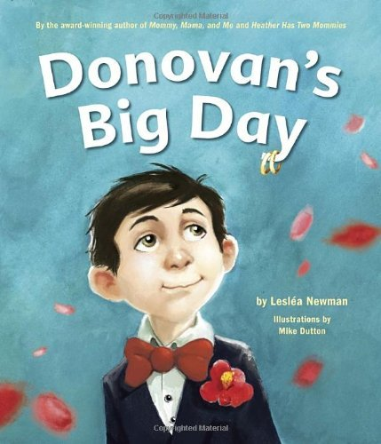 Donovan's Big Day by Leslea Newman (2011-04-26)