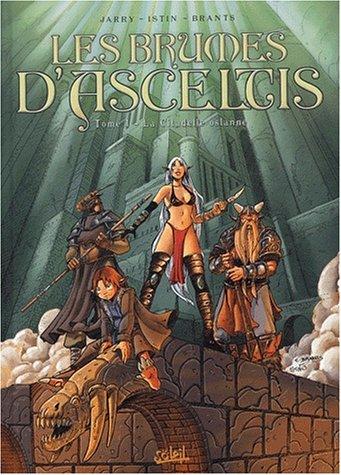 Les Brumes d'Asceltis, tome 1 : La Citadelle o...