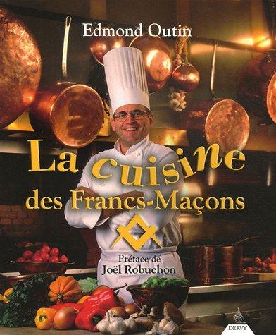 La cuisine des Francs-Maons